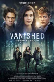 Vanished: Left Behind – Next Generation