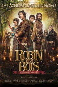 Robin des Bois – La véritable histoire