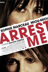 Arrest Me