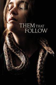 Them That Follow