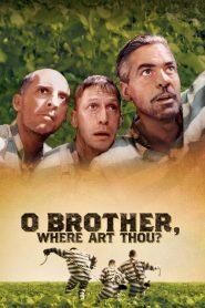 O Brother, Where Art Thou