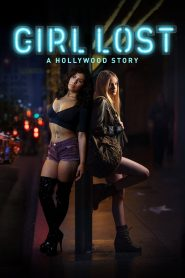 Girl Lost: A Hollywood Story